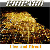 Chicago - Live And Direct by Chicago