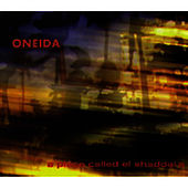 A Place Called El Shaddai's by Oneida