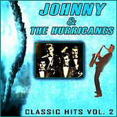 Johnny & The Hurricanes - Classic Hits Vol 2 de Johnny & The Hurricanes