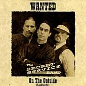 On The Outside (Looking In) by The Secret Service Band