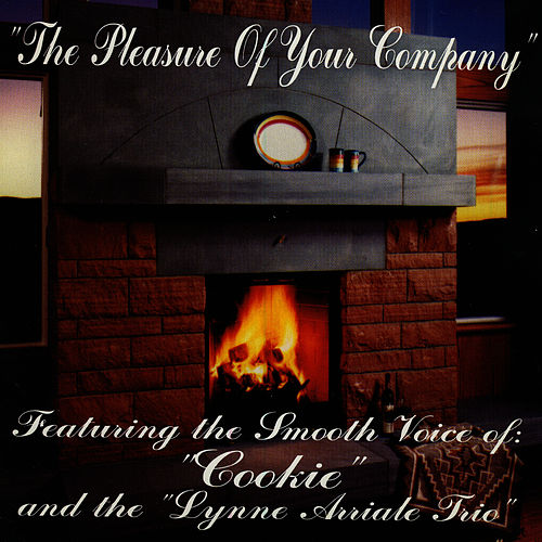 The Pleasure Of Your Company by Lynne Arriale