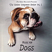 The Canine Composers Series, Vol.1: Music For Dogs de Music For Dogs