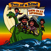 Going On An Adventure von Two Of A Kind