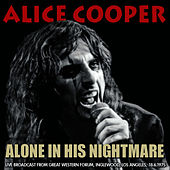 Alone in His Nightmare (Live) by Alice Cooper
