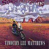 Songs For The Greats by Timothy Lee Matthews