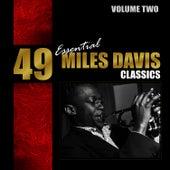 49 Essential Miles Davis Classics - Vol. 2 von Miles Davis