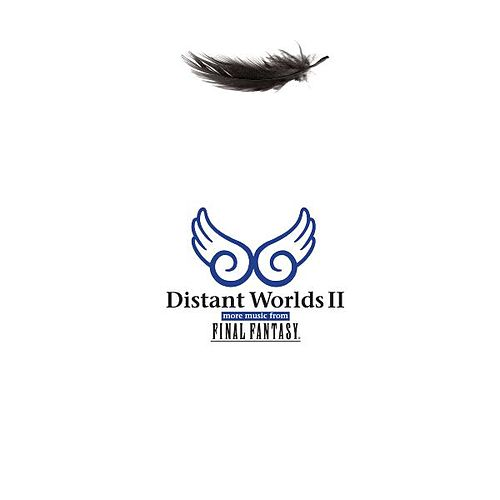 Distant Worlds II: more music from Final Fantasy by Nobuo Uematsu