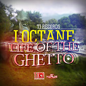 Life of the Ghetto - Single by I-Octane