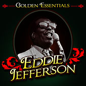 Golden Essentials by Eddie Jefferson