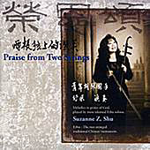 Praise From Two Strings by Suzanne Z. Shu