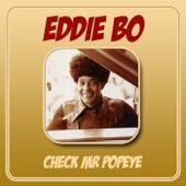 Check Mr Popeye by Eddie Bo