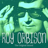 The Original Sound de Roy Orbison