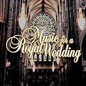 Music For A Royal Wedding von Various Artists