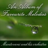An Album Of Favourite Melodies von Mantovani & His Orchestra