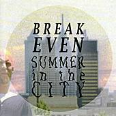 Break Even - Summer In The City by Various Artists