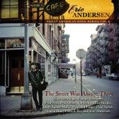 The Street Was Always There de Eric Andersen
