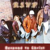Respond To Christ by RSVP
