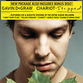 Chariot - Stripped de Gavin DeGraw