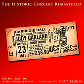 The Historic Carnegie Hall Concert Remastered by Judy Garland