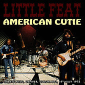 American Cutie (Live) by Little Feat