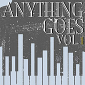Anything Goes, Vol. 1 by Cole Porter