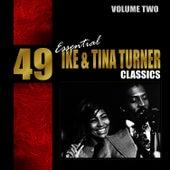 49 Essential Ike & Tina Turner Classics Vol. 2 by Tina Turner