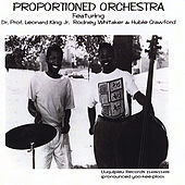 Proportioned Orchestra (feat. Dr. Prof. Leonard King, Rodney Whitaker & Hubie Crawford) de Proportioned Orchestra