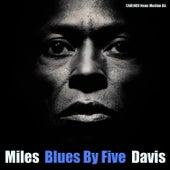 Miles Davis - Blues By Five de Miles Davis