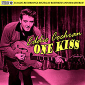 One Kiss by Eddie Cochran