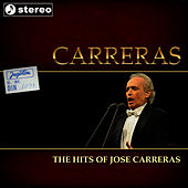 The Hits of Jose Carreras by Jose Carreras