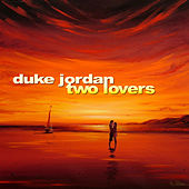 Two Lovers by Duke Jordan