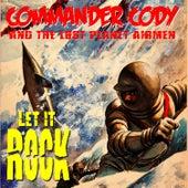 Let it Rock by Commander Cody
