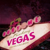 Bury Me in Vegas von Eskimo Callboy