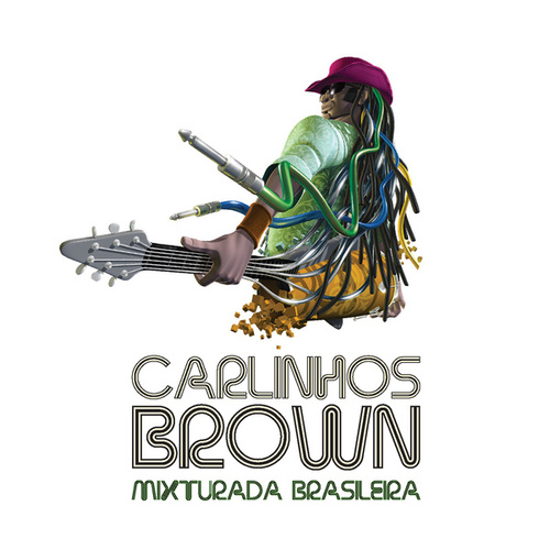 Mixturada Brasileira von Carlinhos Brown