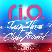 Turn This Club Around (Deluxe Edition) von Various Artists