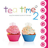 Tea Time 2 by Various Artists