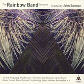 The Rainbow Band Sessions by John Surman