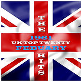 UK - Top 20 - February 1961 by Various Artists