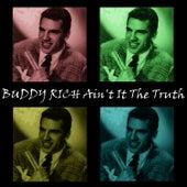 Ain't It The Truth de Buddy Rich