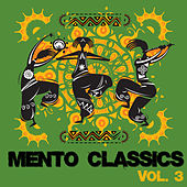 Mento Classics, Vol. 3 by Various Artists
