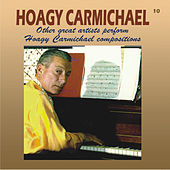 Other Great Artists Perform Hoagy Carmichael Compositions by Various Artists