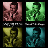 I Want To Be Happy de Buddy Rich