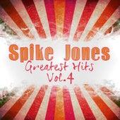 Greatest Hits, Vol. 4 de Spike Jones