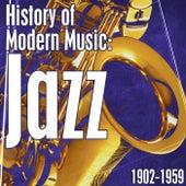 History Of Modern Music: Jazz 1902-1959 de Various Artists