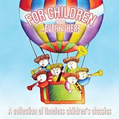 For Children Everywhere by Various Artists