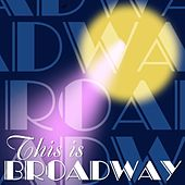 This Is Broadway's Best von Various Artists