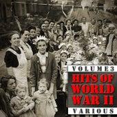 Hits Of World War II (Volume 3) von Various Artists