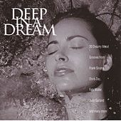 Deep In A Dream by Various Artists