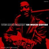 So Much Guitar de Wes Montgomery