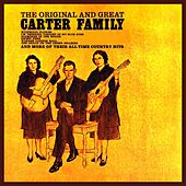 The Original And Great Carter Family by The Carter Family